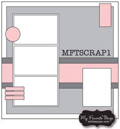 MFTSCRAP1 Layout #1 Challenge due Monday, November 19th
