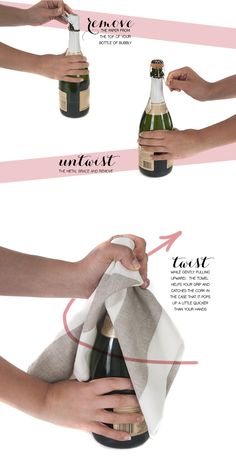 Open a bottle of champagne with a towel if you don't want the cork flying everywhere.