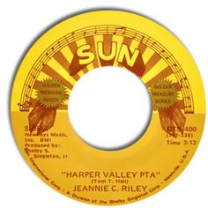 Harper Valley PTA...Jeannie C Riley and the note said Mrs Johnson your wearing your dresses way to high