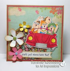 girls just want to have fun, ART IMPRESSIONS STAMPS