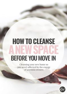 Are you moving? Before you move into your new space, don't forget to energetically cleanse it. A home has a spirit. It's always a good idea to cleanse your new house or apartment to let the space know that you will be the new inhabitant. Smoke cleansing the space helps to get rid of the old owner's energy.