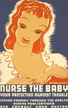 WPA Breastfeeding Advocacy Poster - 1930s | 25 Historical Images That Normalize Breastfeeding