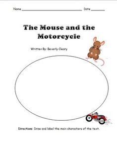 A complete 73 page student unit for The Mouse and the Motorcycle written by Beverly Cleary. The unit includes comprehension strategies, chapter questions, activities, and self-assessments.