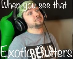When you see that exotic butters