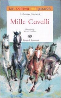 """""""Mille cavalli"""" di Roberto Piumini"""