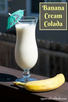 Banana cream colada is like a banana pina colada, you'll love it!