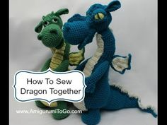 Amigurumi To Go: Fierce or Sleepy Dragon Part Three ~ Assembly Crochet Dragon Pattern, Crochet Hippo, Crochet Dinosaur, Crochet Animal Patterns, Stuffed Animal Patterns, Amigurumi Patterns, Crochet Animals, Crochet Toys, Amigurumi Doll