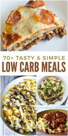 Healthy doesn't have to mean hard. These 70+ simple low carb meals can help you watch your carbs without loads of time in the kitchen.