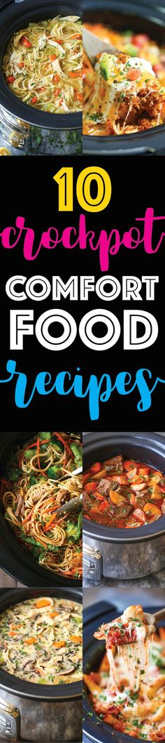 10 Slow Cooker Comfort Food Recipes - The best crockpot recipes! Ranging from stews to pastas to soups and casseroles! One meal, and such easy clean-up!