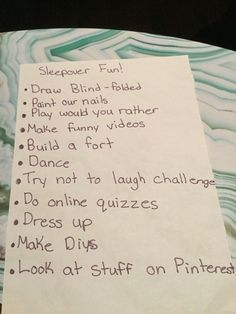 Fun things to do at a sleepover! Fun things to do at a sleepover!