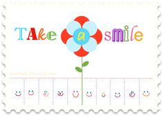 Take a smile! lets go post these around town to brighten someones day
