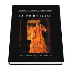 Biblioteca Digital: Benito Pérez Galdós – LA DE BRINGAS