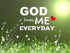God love me...