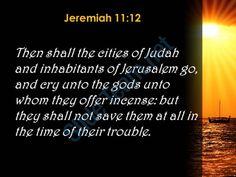 jeremiah 11 12 they will not help them powerpoint church sermon Slide05http://www.slideteam.net