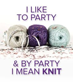 Repin if you like to party! We mean... knit!