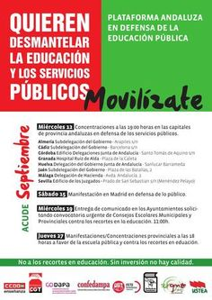 Quieren desmantelar la educación y los servicios públicos. ¡Movilízate! Plataforma Andaluza en Defensa de la Educación Pública.