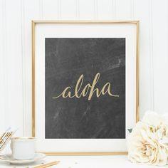 Aloha Print, Chalkboard Wall Art, Printable Chalkboard, Printable Wall Art, Downloadable Art, Gold Print, Gold Wall Art, Digital Prints on Etsy, $5.00