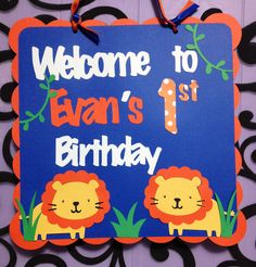 Safari Lion King of the Jungle Door Sign / Party Sign.