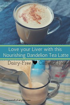 Love your liver and your gut with this delicious Caffeine-free and dairy-free dandelion tea latte Recipe.