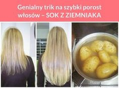 Genialny trik na szybki porost włosów – SOK Z ZIEMNIAKA Pelo Natural, Hair Remedies, Slow Food, Tips Belleza, Hair Loss, Hair Hacks, Healthy Hair, My Hair, Life Hacks