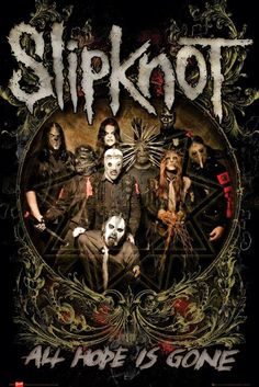 Slipknot Posters | Home - Slipknot All Hope Is Gone Poster