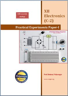 Complete notes of Paper-1 practicals with procedure and readings for the students of 12th std. bifocal electronics in India.