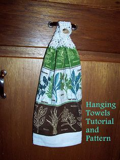 Two styles hanging towels (pattern and tutorial) Once Upon a Sewing Machine. Also has Fabric Topper Tutorial.