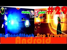Dragon Ball (Dbz) Big Bean Attack X Neo Tri- Beam #29 Jogando no Android...