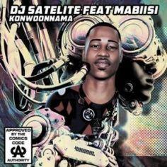 Mp3 Download: DJ Satelite - Konwoonnama Feat Mabiisi