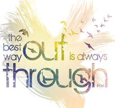 the best way out is through - Robert Frost « GALDesigns
