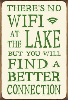 There's Not Wifi At The Lake But You SWill Find A . Wood Block Sign - Country Marketplace Source by davisontm Lake House Signs, Cabin Signs, Cottage Signs, Lake Signs, Beach Signs, Lake Quotes, Lake Decor, Coastal Decor, Country Signs