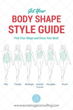Find out your body shape and start wearing the styles that flatter you. Go to http://auraimageconsulting.com/2014/11/get-body-shape-style-guide/
