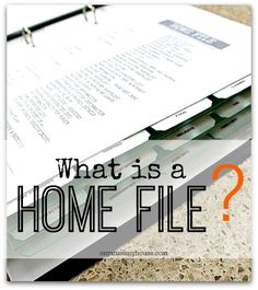 What is a home file? This post explains exactly why you would need a home file to get your home running smoothly once and for all - I wouldn't be without mine now!
