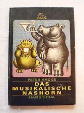 Das musikalische Nashorn, Peter Hacks, Hans Ticha, 1979, ca. 24 Seiten