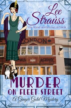 Murder on Fleet Street: a cozy historical mystery (A Ginger Gold Mystery Book Murder Mysteries, Cozy Mysteries, Boston Terrier Names, Gold Book, Bomb Shelter, Fleet Street, Mystery Series, Mystery Thriller, Agatha Christie