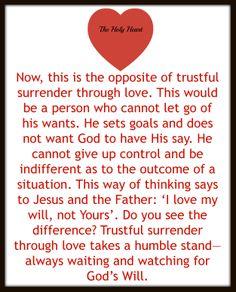 the opposite of trustful surrender