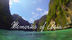 Memories Of Asia -A One Year Travel- GoPro HD