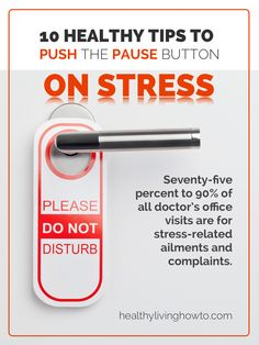 10 Healthy Tips To Push The Pause Button On Stress   healthylivinghowto.com Take a nap- my favorite!