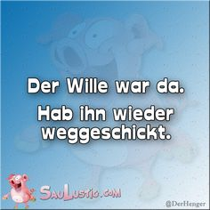 Der Wille war da