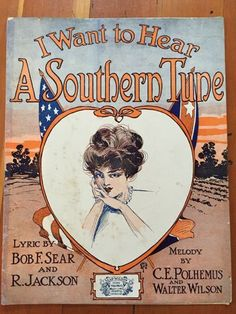I Want To Hear A Southern Tune sheet music PRETTY DIXIE GIRL FLAGS 1910 Chicago