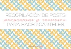 http://magazine.ezebee.com/es/2014/05/programas-gratis-para-disenar-carteles/?lang=es