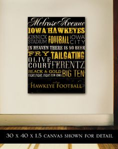 Iowa Hawkeyes football typography graphic art on gallery wrap canvas 12 x 16 by gemini studio art.  Mette would love this for Brent if it were Iowa State.  Christmas Idea Mette!