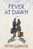 """Fever at Dawn ○ """"Will make you like life more when you've finished."""""""