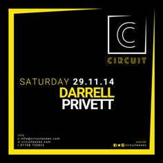 Darrell Privett at Circuit at Circuit, 36-38 North Street, Romford, RM1 1BH, UK. On 29 Nov 2014 at 10:00 pm to 4:30 am, ain Room: Rolling. Bouncy. House.  Guest/s: Darrell Privett, no Essex introduction needed as he makes a Knock out start to his residency. More about Darrell click here  Residents: Joe Langenham, Rob Field, Pete Nicholls, & Tony Christofi  Room 2: Posh Pop. Old Skool.  URLs Tickets: http://atnd.it/16856-1  Booking: http://atnd.it/16856-2  Category: Nightlife  Price: £8