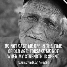 #Psalms 71:9 #ESV #MASDETIenmi #Verse #Bible #Word #God