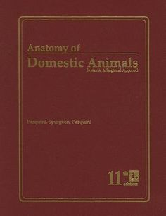 This book - Anatomy of Domestic Animals by Pasquini - if possible ...