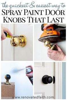Best Guide to Spray Paint Door Knobs that LAST - Refinishing old door hardware (knobs hinges and strike plates) makes a HUGE impact in the appearance . Paint Door Knobs, Diy Door Knobs, Bronze Door Knobs, Interior Door Knobs, Painting Interior Doors, Interior Paint, Home Renovation, Gold Door, Black Doors