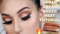 URBAN DECAY NAKED HEAT PALETTE: NEUTRAL GLAM MAKEUP TUTORIAL