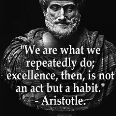 Be careful that the person you are building yourself into every day is the one you want to be! Aristotle Quotes, Self Improvement Quotes, Quotable Quotes, Men Quotes, Bible Verses Quotes, Encouragement Quotes, People Quotes, Life Quotes, Success Quotes
