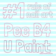 the only thing you have to know about nail art DIY Nail Art ...................... Yes!!!!!!! every girl knows lol